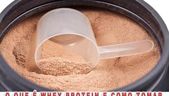 O que é Whey Protein? Veja para que serve, benefícios e como tomar e ter resultados!