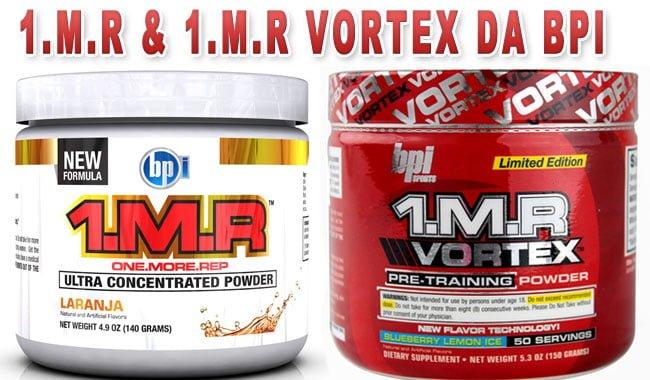 1.M.R e 1.m.r vortex da BPI efeitos relatos comprar