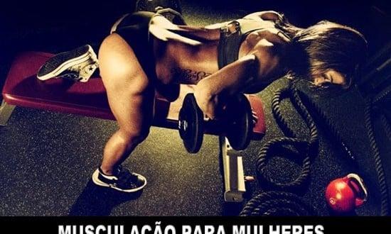 Musculação para Mulheres – Os 7 Grandes Benefícios!