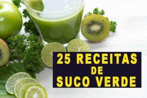 25 Receitas de Suco verde Detox – Para Emagrecer e Desintoxicar