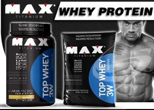 Top Whey 3W Max Titanium é bom? – Para que serve e【RELATOS!】