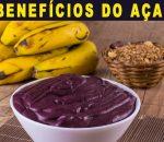 Açaí – 16 Grandes Benefícios e cuidados com o consumo em excesso