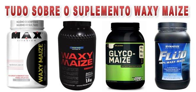 Waxy Maize o que e para que serve e como tomar