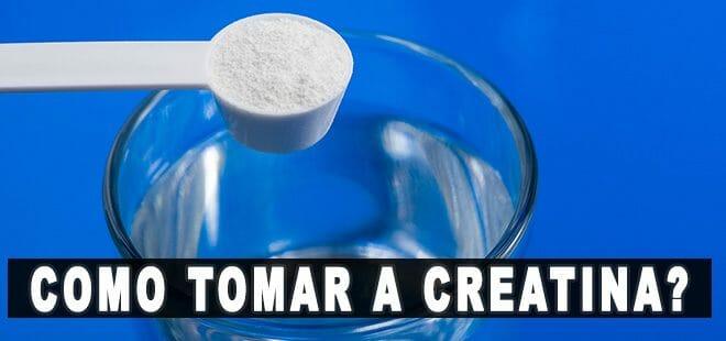 como tomar creatina