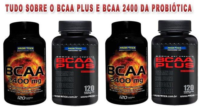 BCAA Plus e BCAA 2400 da Probiótica
