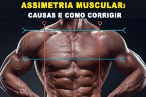 Assimetria Muscular: Causas e Como Corrigir (5 Dicas)