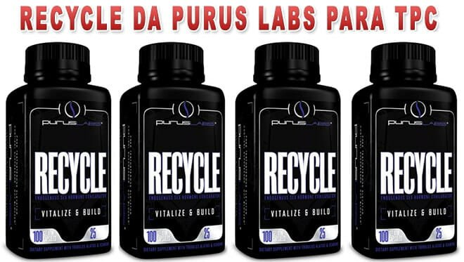 Recycle da Purus Labs para que serve