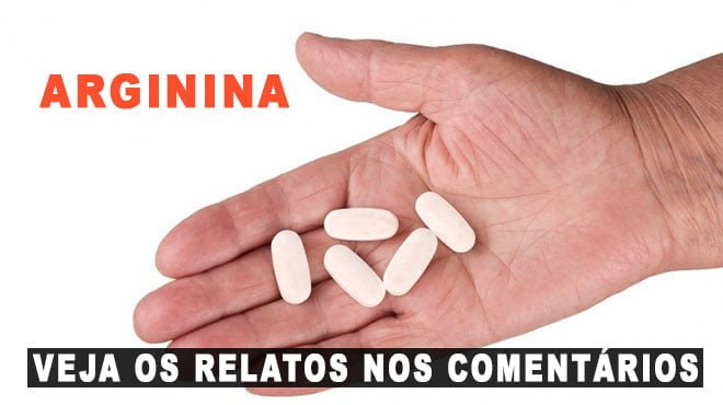 L-Arginina para que serve e beneficios