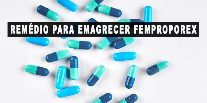 Femproporex emagrece sim, mas existem riscos. Veja onde comprar!