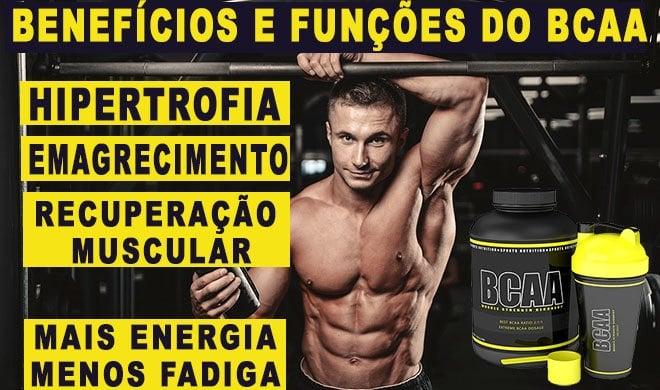 BCAA o que benefícios funções