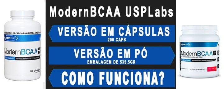 Modern BCAA em embalagens de 200 caps e 535,5 gramas