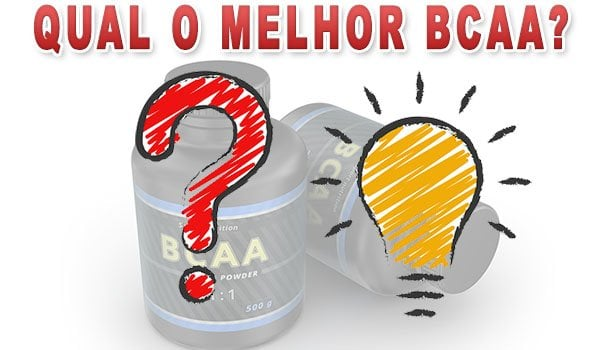 Qual o melhor BCAA?