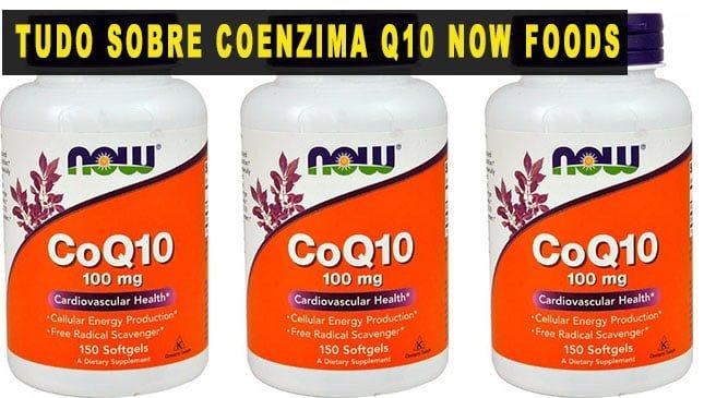 Coenzima Q10 Now foods benefícios