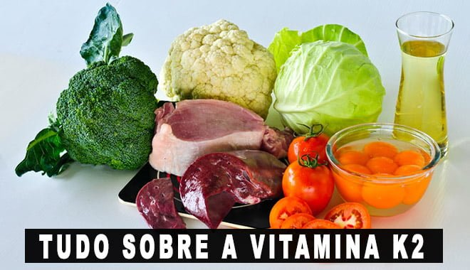 Vitamina K2 para que serve alimentos