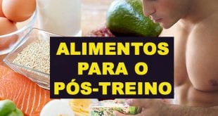 alimentos comer pós treino dieta musculação