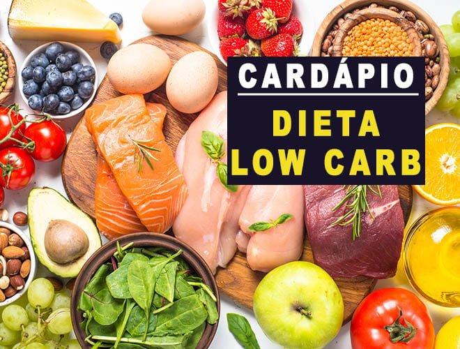 Dieta Low Carb: Cardápio com alimentos permitidos e proibidos