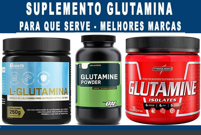 glutamina para que serve melhores marcas qual