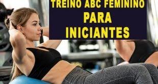 treino abc feminino para mulheres iniciantes