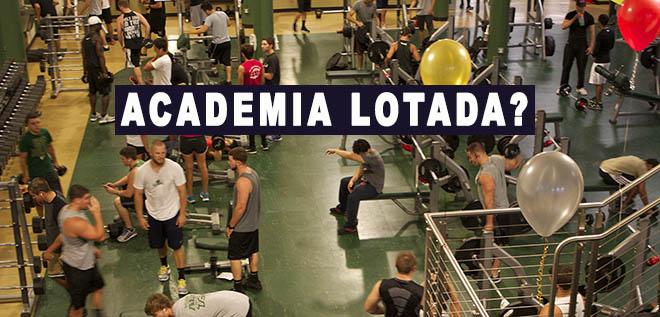 academia lotada como treinar