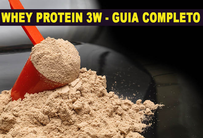whey protein 3w para que serve